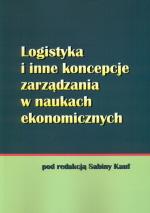 Logistyka i inne koncepcje zarządzania w naukach ekonomicznych
