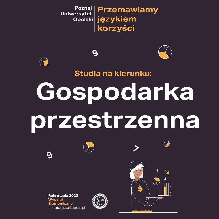 Gospodarka Przestrzenna Wydział Ekonomiczny Uniwersytet Opolski