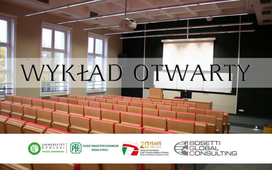 Wykład otwarty – Kształtowanie modelu współpracy biznesowej. Wspieranie włoskich  inwestycji produkcyjnych w Polsce.