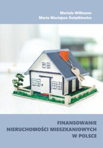 Finansowanie nieruchomości mieszkaniowych w Polsce