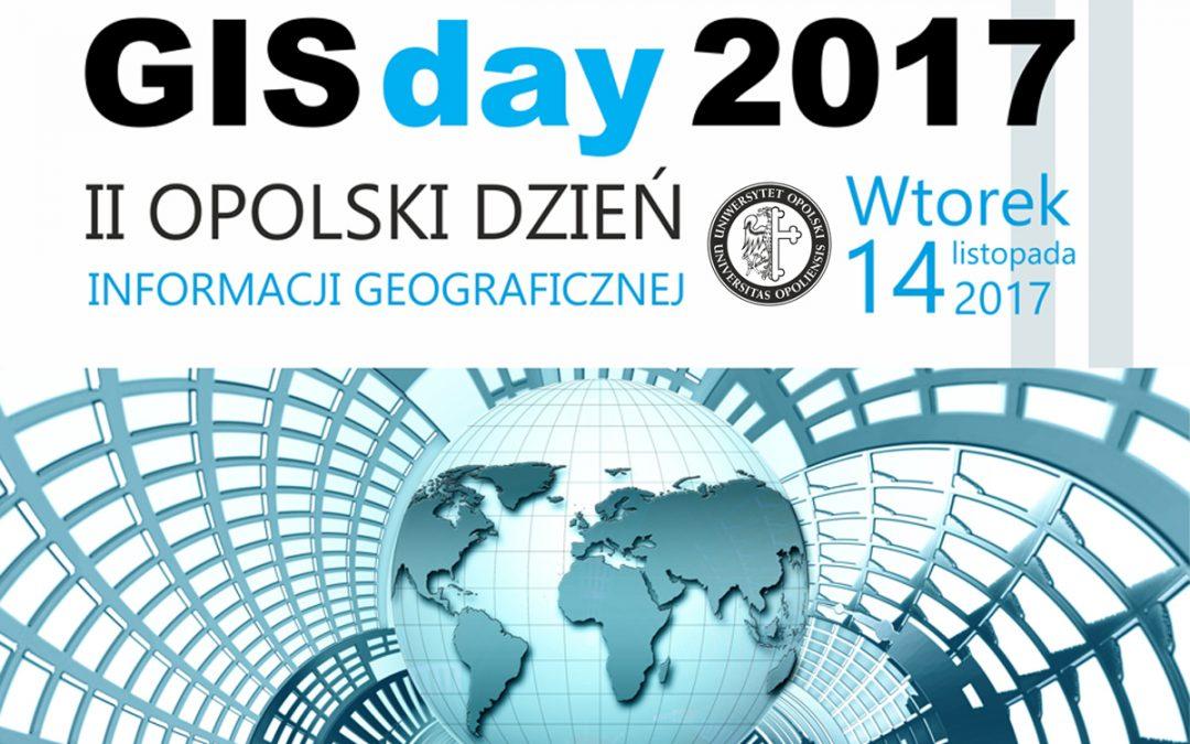 II OPOLSKI DZIEŃ INFORMACJI GEOGRAFICZNEJ  Organizowany w ramach obchodów Międzynarodowego GIS Day