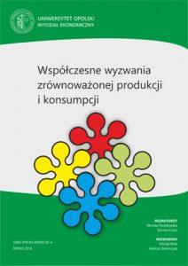 Współczesne wyzwania zrównoważonej produkcji i konsumpcji